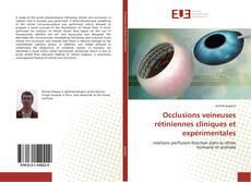 Bookcover of Occlusions veineuses rétiniennes cliniques et expérimentales