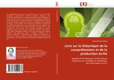 Bookcover of Livre sur la Didactique de la compréhension et de la production écrite