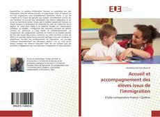 Bookcover of Accueil et accompagnement des élèves issus de l'immigration