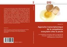 Bookcover of Approche transcriptomique de la compétence ovocytaire chez la poule