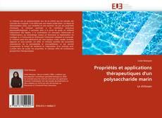Bookcover of Propriétés et applications thérapeutiques d'un polysaccharide marin