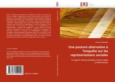 Bookcover of Une posture alternative à l'enquête sur les représentations sociales