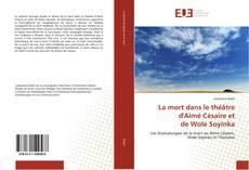 Bookcover of La mort dans le théâtre d'Aimé Césaire et de Wole Soyinka