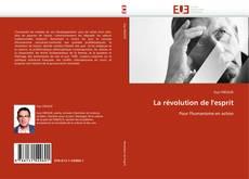 Bookcover of La révolution de l''esprit