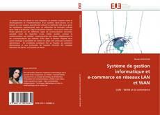 Système de gestion informatique et e-commerce en réseaux LAN et WAN的封面