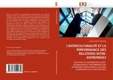 Portada del libro de L''INTERCULTURALITÉ ET LA PERFORMANCE DES RELATIONS INTER-ENTREPRISES