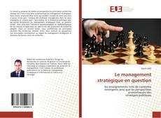 Le management stratégique en question kitap kapağı