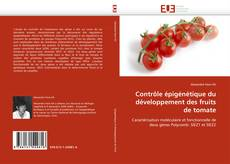 Contrôle épigénétique du développement des fruits de tomate kitap kapağı