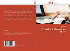 Copertina di Éducation à l'Orientation  et TIC