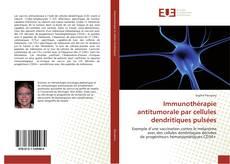 Immunothérapie antitumorale par cellules dendritiques pulsées kitap kapağı