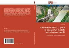 Buchcover von Application des A. G. pour le calage d'un modele hydrologique couplé