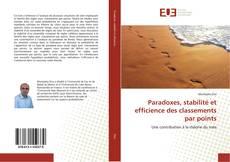 Bookcover of Paradoxes, stabilité et efficience des classements par points