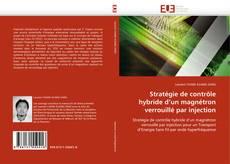 Copertina di Stratégie de contrôle hybride d'un magnétron verrouillé par injection