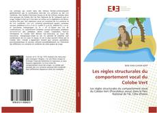 Bookcover of Les règles structurales du comportement vocal du Colobe Vert