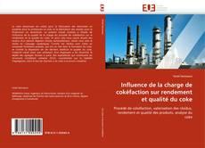 Influence de la charge de cokéfaction sur rendement et qualité du coke的封面
