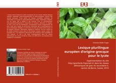Copertina di Lexique plurilingue européen d'origine grecque pour le lycée