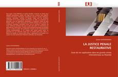 Borítókép a  LA JUSTICE PENALE RESTAURATIVE - hoz