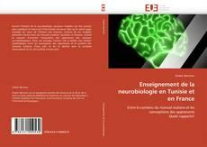Couverture de Enseignement de la neurobiologie en Tunisie et en France