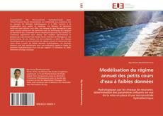 Couverture de MODELISATION DU REGIME ANNUEL DES PETITS COURS D'EAU A FAIBLES DONNEES