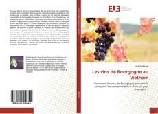 Portada del libro de Les vins de Bourgogne au Vietnam