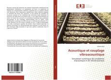 Acoustique et couplage vibroacoustique的封面