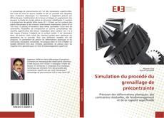 Borítókép a  Simulation du procédé du grenaillage de précontrainte - hoz