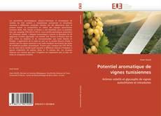 Couverture de Potentiel aromatique de vignes tunisiennes