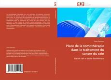 Bookcover of Place de la tomothérapie dans le traitement du cancer du sein