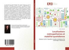 Bookcover of Localisations métropolitaines et mobilité quotidienne