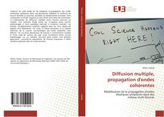 Bookcover of Diffusion multiple, propagation d'ondes cohérentes