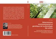 Portada del libro de Déterminisme environnemental et génétique de la phénologie des arbres