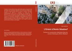 Portada del libro de L'Orient d'Amin Maalouf