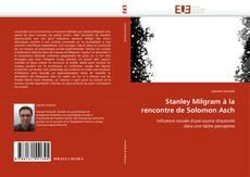 Обложка Stanley Milgram à la rencontre de Solomon Asch