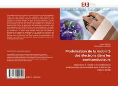 Обложка Modélisation de la mobilité des électrons dans les semiconducteurs