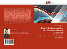 Bookcover of Discrimination positive versus discrimination positive?