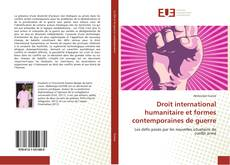 Couverture de Droit international humanitaire et formes contemporaines de guerre