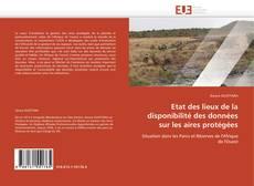 Bookcover of Etat des lieux de la disponibilité des données sur les aires protégées
