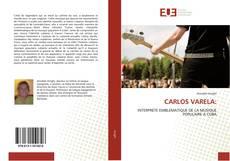 Couverture de CARLOS VARELA: