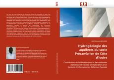 Couverture de Hydrogéologie des aquifères du socle Précambrien de Côte d'Ivoire