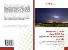 Portada del libro de Effet du PEG sur la digestibilité des légumineuses et chaumes de maϊs