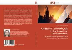 Bookcover of Croissance, Commerce, IDE et leur impact sur l'Environnement