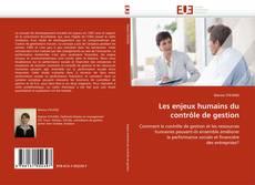 Copertina di Les enjeux humains du contrôle de gestion