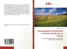 Homologation d'herbicides sur essais de blé dur et d'orge的封面