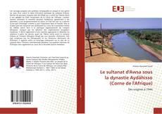 Portada del libro de Le sultanat d'Awsa sous  la dynastie Aydâhisso  (Corne de l'Afrique)