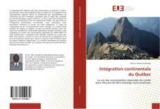 Bookcover of Intégration continentale du Québec