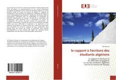 Borítókép a  le rapport à l'écriture des étudiants algériens - hoz