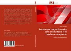 Bookcover of Anisotropie magnétique des semi-conducteurs II-VI dopés au manganèse