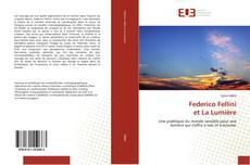 Bookcover of Federico Fellini et La Lumière