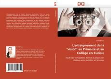 """Portada del libro de L'enseignement de la """"vision"""" au Primaire et au Collège en Tunisie"""