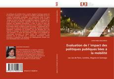 Bookcover of Evaluation de l'impact des politiques publiques liées à la mobilité